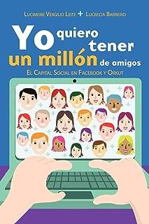 Yo quiero tener un millón de amigos (Spanish Edition)