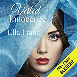 Veiled Innocence                   By:                                                                                                                                 Ella Frank                               Narrated by:                                                                                                                                 Chelsea Hatfield,                                                                                        J.F. Harding                      Length: 9 hrs and 23 mins     143 ratings     Overall 4.4