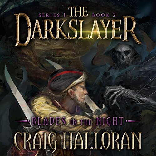 The Darkslayer, Book 2: Blades in the Night audiobook cover art
