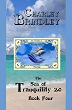The Sea of Tranquility 2.0, Book Four: The Republic (English Edition)