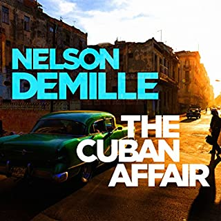 The Cuban Affair                   By:                                                                                                                                 Nelson DeMille                               Narrated by:                                                                                                                                 Scott Brick                      Length: 14 hrs and 46 mins     13 ratings     Overall 3.9