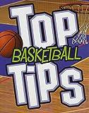 Rissman, R: Top Basketball Tips (Top Sports Tips) - Rebecca Rissman