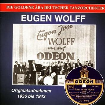 """Eugen Wolff Orchestra: """"Peter, macht Musik"""""""