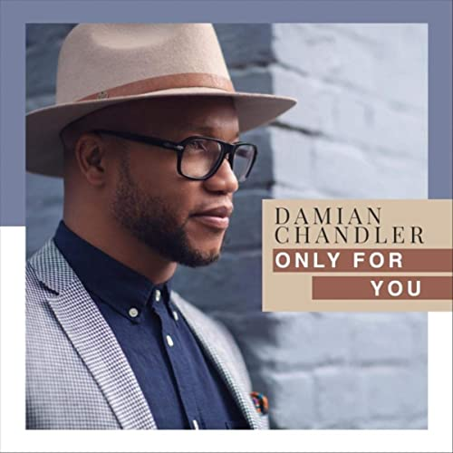 Damian Chandler - Only for You 2019