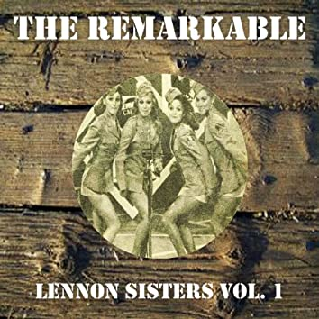 The Remarkable Lennon Sisters Vol 01