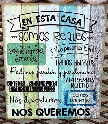 """Cuadro de madera con frases y mensajes positivos e inspiradores para decorar el hogar y regalar""""En esta casa somos reales"""""""