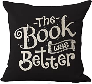 Book Lover Reading Book Club The Book Was Better Black Background Cotton Linen Decorative Throw Pillow Case Cushion Cover Square 18