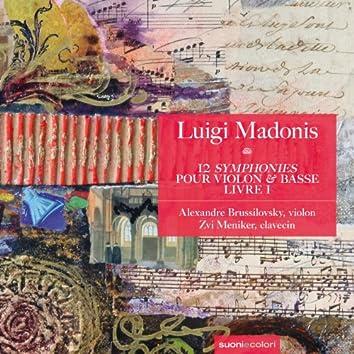 Madonis: 12  «Symphonies» pour violon et basse - livre I - Sonates 1-6
