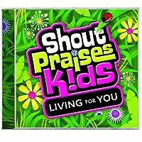 Shout Praises Kids - Spk-Living for You (1 CD)