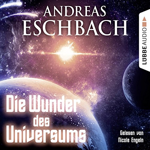 Die Wunder des Universums audiobook cover art