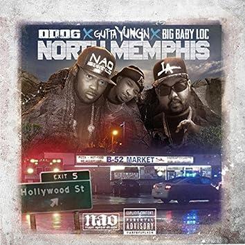 North Memphis (feat. Gutta Yungn & Big Baby Loc)