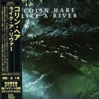 Like a River by Colin Hare (2008-02-12)