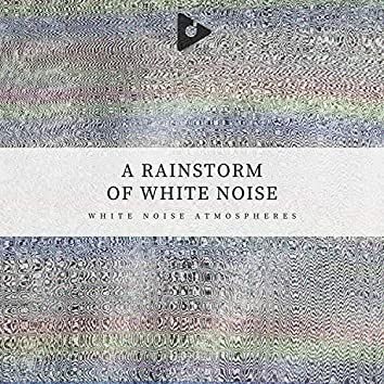A Rainstorm of White Noise