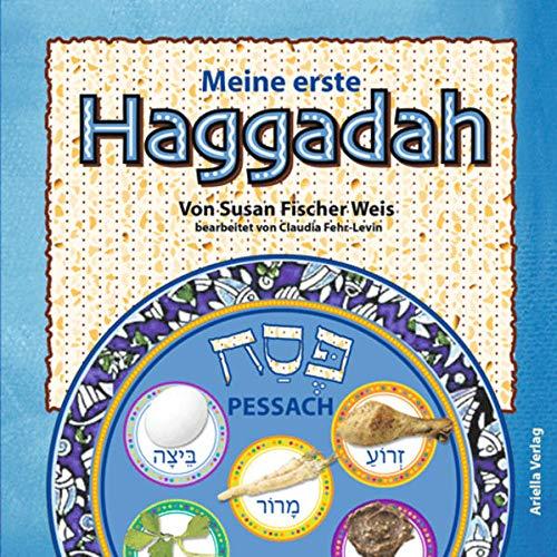 Meine erste Haggadah: Deutsch