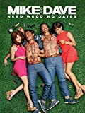 Mike and Dave Need Wedding Dates poster thumbnail
