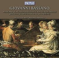 Bassano: Mottetti, Madrigali et Canzoni