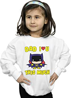 DC Comics Girls Batman Dad I Love You This Much Sweatshirt