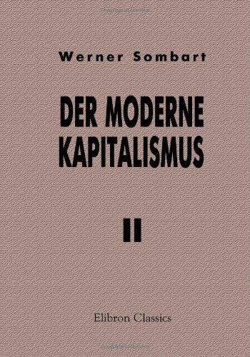 Der moderne Kapitalismus: Band II. Die Theorie der kapitalistischen Entwicklung