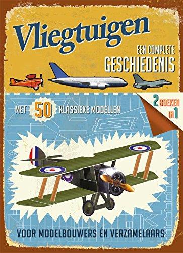 Vliegtuigen: een complete geschiedenis