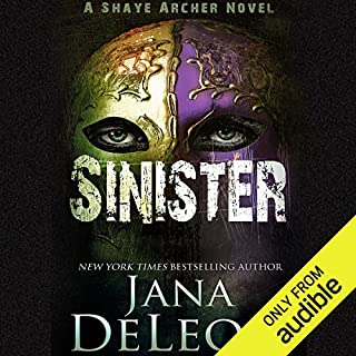 Sinister     Shaye Archer Series, Book 2              Written by:                                                                                                                                 Jana DeLeon                               Narrated by:                                                                                                                                 Julie McKay                      Length: 8 hrs and 13 mins     19 ratings     Overall 4.9