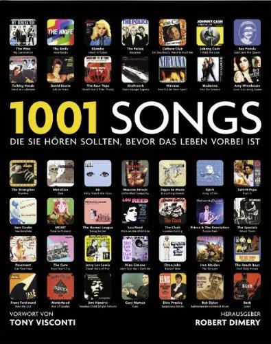 1001 Songs: die Sie hören sollten, bevor das Leben vorbei ist