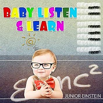 Baby Listen & Learn: Classica Music for Junior Einstein, Be Smarter, All Kids Revolution with Mozart for Brain Development & Higher Learning
