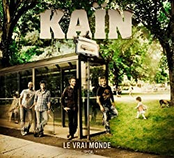 Vrai Monde by Kain