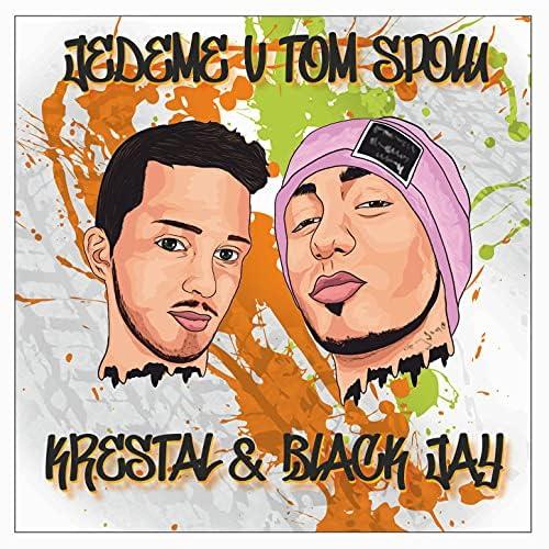 Krestal & Black Jay