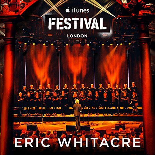 Eric Whitacre Live at iTunes Festival 2014