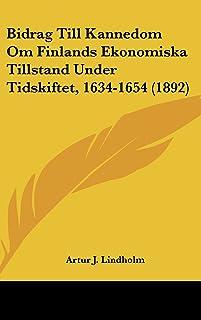 Bidrag Till Kannedom Om Finlands Ekonomiska Tillstand Under Tidskiftet, 1634-1654 (1892)