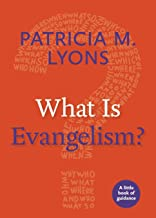 What Is Evangelism?: A Little Book of Guidance