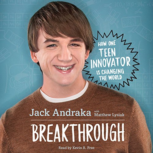 Breakthrough: How One Teen Innovator Is Changing the World audiobook cover art