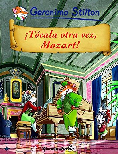 ¡Tócala otra vez, Mozart!: Cómic Geronimo Stilton 9