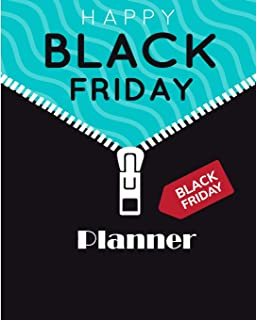 Happy Black Friday Planner: Shopping Schedule,Cyber Monday, Gift List Organization and Countdown Shopping Tracker (Cyber Monday Planner)