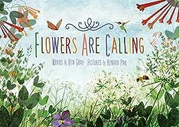 Flowers Are Calling by [Rita Gray, Kenard Pak]