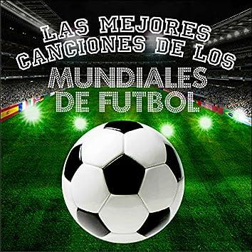 Las Mejores Canciones de los Mundiales de Fútbol