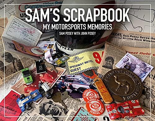 Compare Textbook Prices for Sam's Scrapbook: My motorsports memories  ISBN 9781910505656 by Posey, Sam,Posey, John