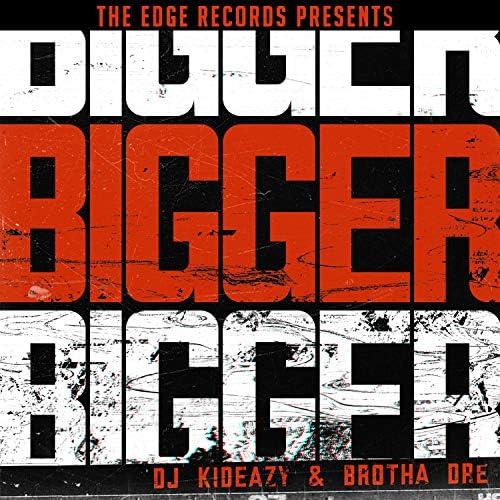 DJ Kideazy & Brotha Dre