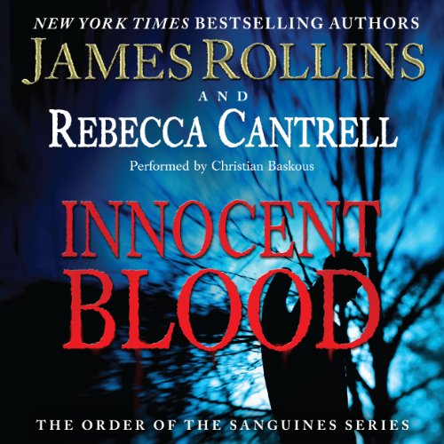 Innocent Blood Audiobook By James Rollins,                                                                                        Rebecca Cantrell cover art