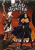 Dead Hunter, tome 2 - Du plomb dans la cagoule