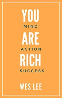 You Are Rich: Master your mind, action, success strategy (English Edition)