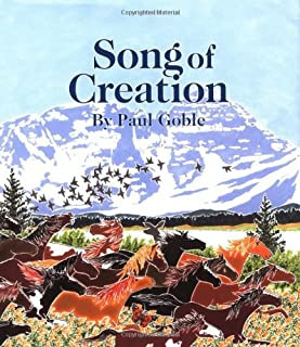 By Paul Goble - Song of Creation (2004-08-06) [Hardcover]