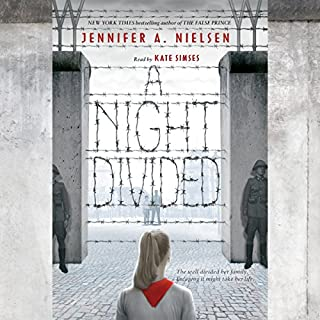 A Night Divided                   By:                                                                                                                                 Jennifer A. Nielsen                               Narrated by:                                                                                                                                 Kate Simses                      Length: 7 hrs and 11 mins     635 ratings     Overall 4.8