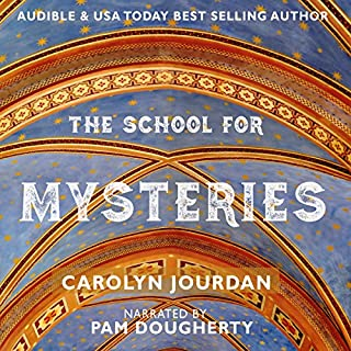 The School for Mysteries     A Midlife Fairytale Adventure              By:                                                                                                                                 Carolyn Jourdan                               Narrated by:                                                                                                                                 Pam Dougherty                      Length: 5 hrs and 52 mins     11 ratings     Overall 3.8