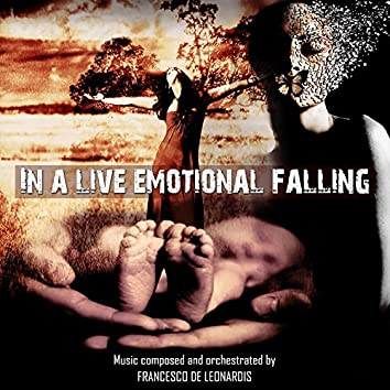 In a Live Emotional Falling (Music for Movie)