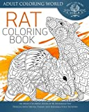 Rat Coloring Book: An Adult Coloring Book of 40 Zentangle Rat Designs with Henna, Paisley and Mandala Style Patterns (Animal Coloring Books for Adults, Band 22)