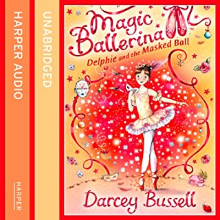 Delphie and the Masked Ball     Magic Ballerina Series              By:                                                                                                                                 Darcey Bussell                               Narrated by:                                                                                                                                 Helen Lacey                      Length: 44 mins     5 ratings     Overall 5.0