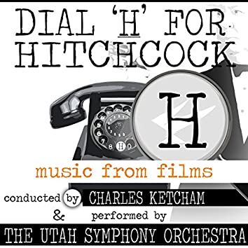 Dial 'H' for Hitchcock: Music from Alfred Hitchcock Films
