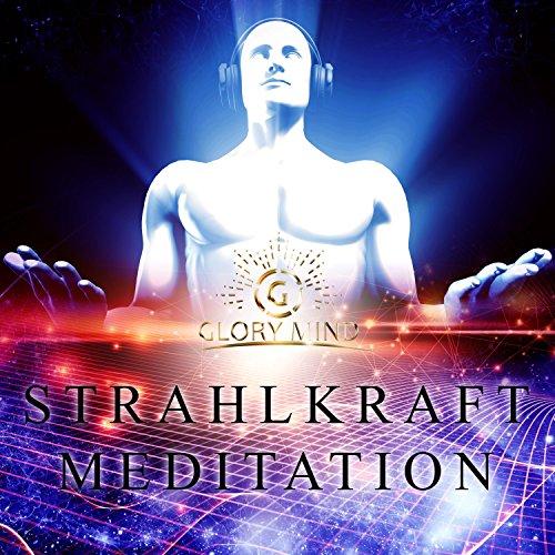 Strahlkraft Meditation Titelbild