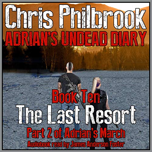 The Last Resort: Adrian's March, Part Two audiobook cover art